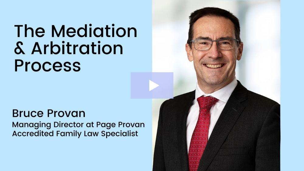 The Mediation & Arbitration Process