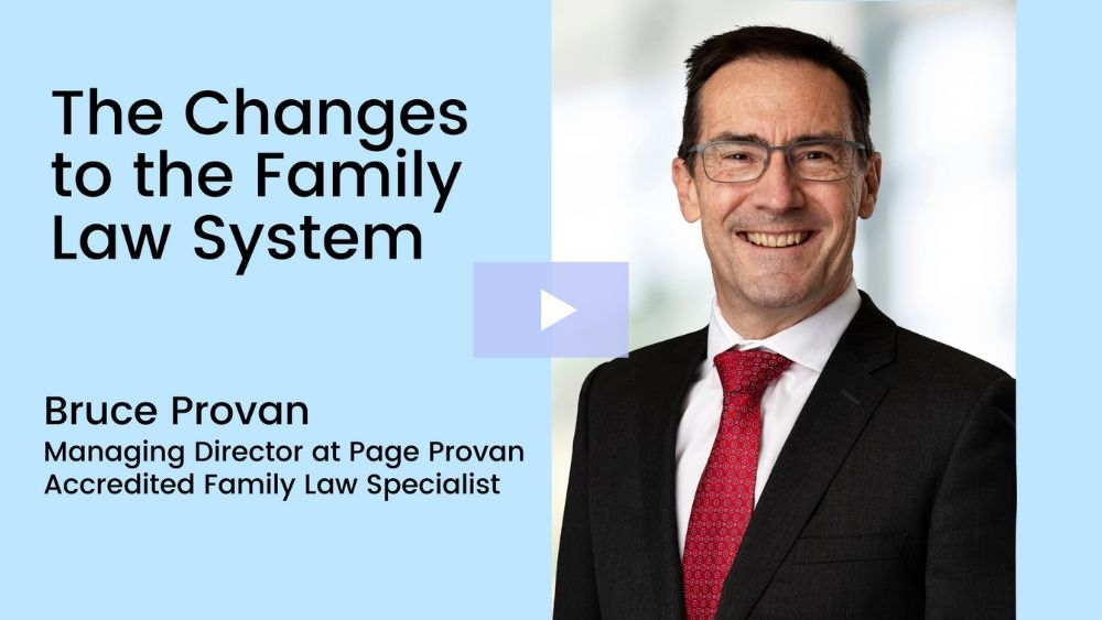 The Changes to the Family Law System